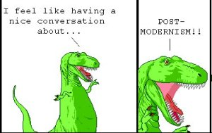 T. Rex feels like having a nice conversation about post-modernism.