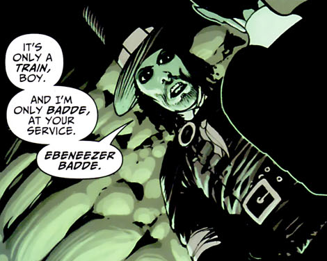 """It's only a train boy, and I'm only Badde, at your service. Ebeneezer Badde"". Panel from Klarion #2"