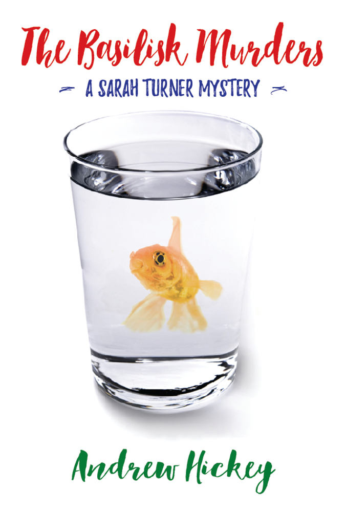"The cover of Andrew's new book: it says ""The Basilisk Murders"" and ""Andrew Hickey"" in what looks like handwriting on a white background. In the middle there's a picture of a glass of water, with a goldfish surreally inside it."